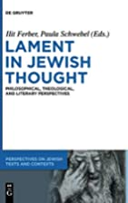 Lament in Jewish thought : philosophical,…