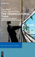 The Transcultural Turn (Media and Cultural…