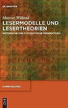 Lesermodelle und Lesertheorien Historische…