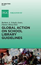 Global Action on School Library Guidelines…