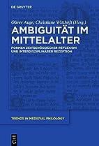 Ambiguität Im Mittelalter/ Ambiguity in the…