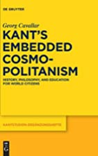 Kant's Embedded Cosmopolitanism History,…