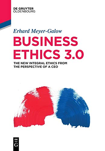 business-ethics-30-the-new-integral-ethics-from-the-perspective-of-a-ceo