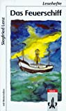 Lenz, Siegfried: Das Feuerschiff. Mit Materialien. (Lernmaterialien) (Fiction, Poetry & Drama) (German Edition)