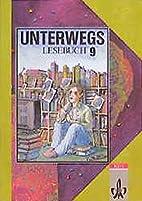 Unterwegs, Lesebuch, Allgemeine Ausgabe,…