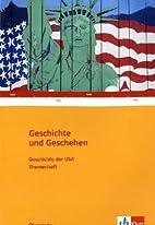 Geschichte der USA by Thomas Diester