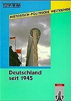 Deutschland seit 1945 by Joachim Rohlfes