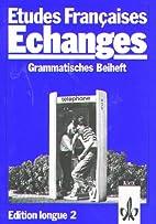 Etudes Francaises, Echanges, Edition longue,…