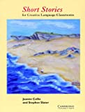 Collie, Joanne: Short Stories. For Creative Language Classrooms. (Lernmaterialien)