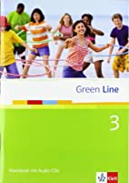 Green Line 3. Workbook mit Audio-CDs. 7.…