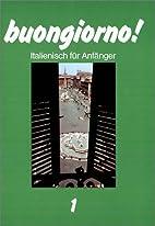buongiorno! Neuausgabe, Lehrbuch für…