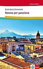 Nonna per Passione: Italienische…