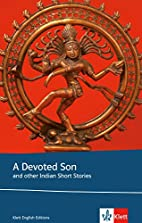 A devoted son and other Indian short stories…