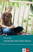 Twenty-One New Short Shorts