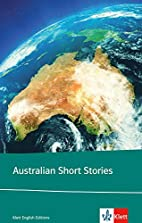 Australian Short Stories by Arthur Kutsch