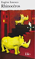 Rhinocros by Eugene Ionesco