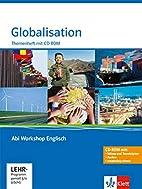 Abi Workshop Englisch - Globalisation,…
