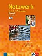 Netzwerk: Kursbuch B1 MIT 2 Audio Cds…