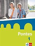 Pontes / Schülerbuch by Marie-Luise…