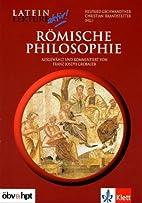Römische Philosophie by Franz-Joseph…