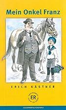 Mein Onkel Franz by Erich Kästner