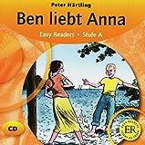 Peter Härtling: Ben liebt Anna: Stufe A
