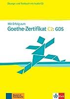 Mit Erfolg zum Goethe-Zertifikat C2.…