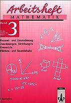 Arbeitshefte Mathematik 3, Lösungen by J.…