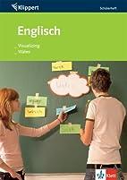 Englisch. Visualizing/Wales. 7./8. Klasse.…