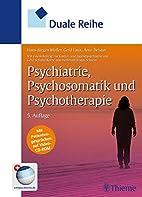 Psychiatrie, Psychosomatik und…