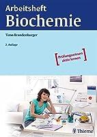 Arbeitsheft Biochemie by Timo Brandenburger