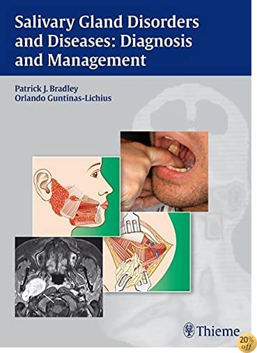 Salivary Gland Disorders and Diseases:: Diagnosis and Management