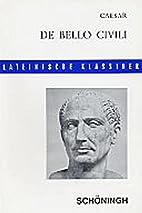 De Bello Civili (Latin) by Gaius Julius…