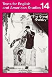 Fitzgerald, F. Scott: The Great Gatsby. Students' Book. (Lernmaterialien)