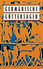 Germanische Göttersagen. by Reiner Tetzner