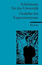 Gedichte des Expressionismus by Peter Bekes