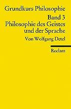 Grundkurs Philosophie band 3. Philosophie…