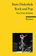 Basisdiskothek Rock und Pop by Uwe…