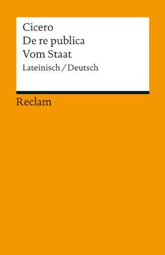 de-re-publica-vom-staat-lateinisch-deutsch-reclams-universal-bibliothek