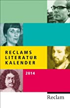 Reclams Literatur-Kalender 2014 by AA. VV.