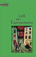 Lyrik des Expressionismus by Hansgeorg…