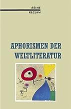 Aphorismen der Weltliteratur. by Friedemann…