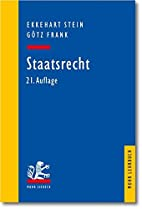 Staatsrecht by Ekkehart Stein