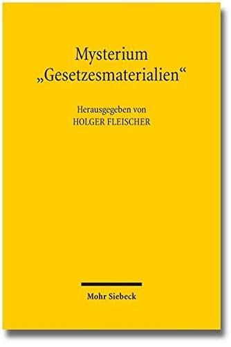 mysterium-gesetzesmaterialien-bedeutung-und-gestaltung-der-gesetzesbegrundung-in-vergangenheit-gegenwart-und-zukunft-german-edition