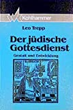 Trepp, Leo: Der Judische Gottesdienst: Gestalt Und Entwicklung