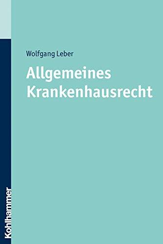 allgemeines-krankenhausrecht-german-edition