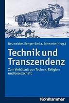 Technik und Transzendenz; Zum Verhältnis…