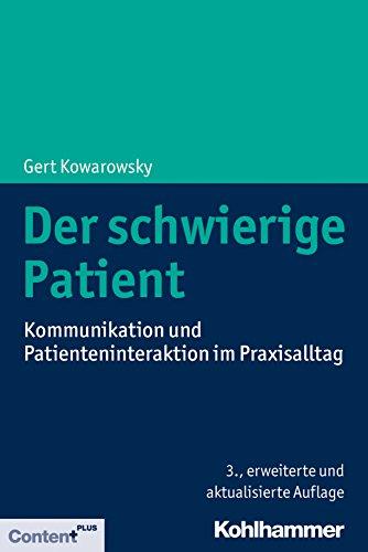 der-schwierige-patient-kommunikation-und-patienteninteraktion-im-praxisalltag-german-edition