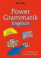 Power Grammatik Englisch: Für…