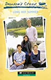 Baker, Jennifer: Dawsons Creek 2. Long Hot Summer. (Lernmaterialien)